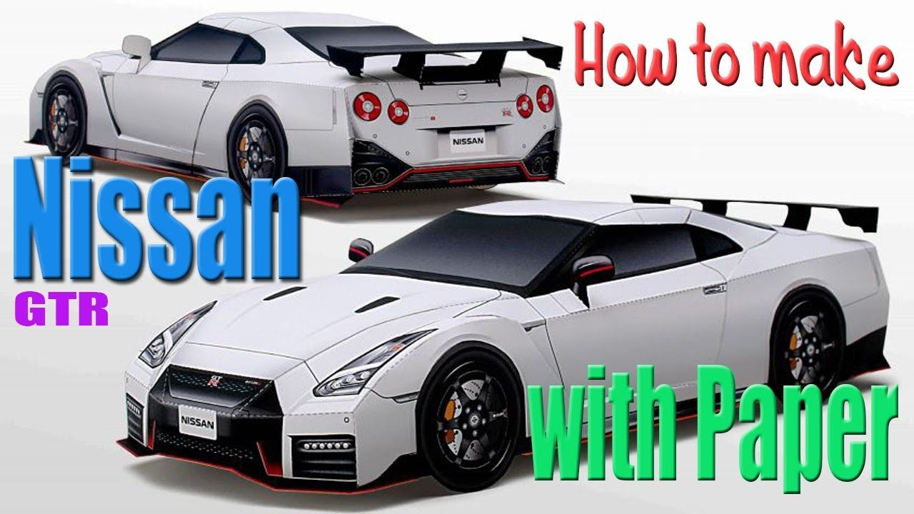 Nissan Gtr Car Made With Paper 3d Paper Toys Nissan Gtr Gtr Car Nissan Gtr Nismo