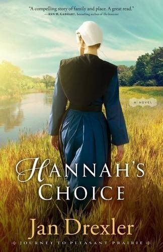 Hannah's Choice: A Novel (Journey to Pleasant Prairie) by... https://www.amazon.com/dp/0800726561/ref=cm_sw_r_pi_dp_x_mDavybN19YJJJ  at library for january