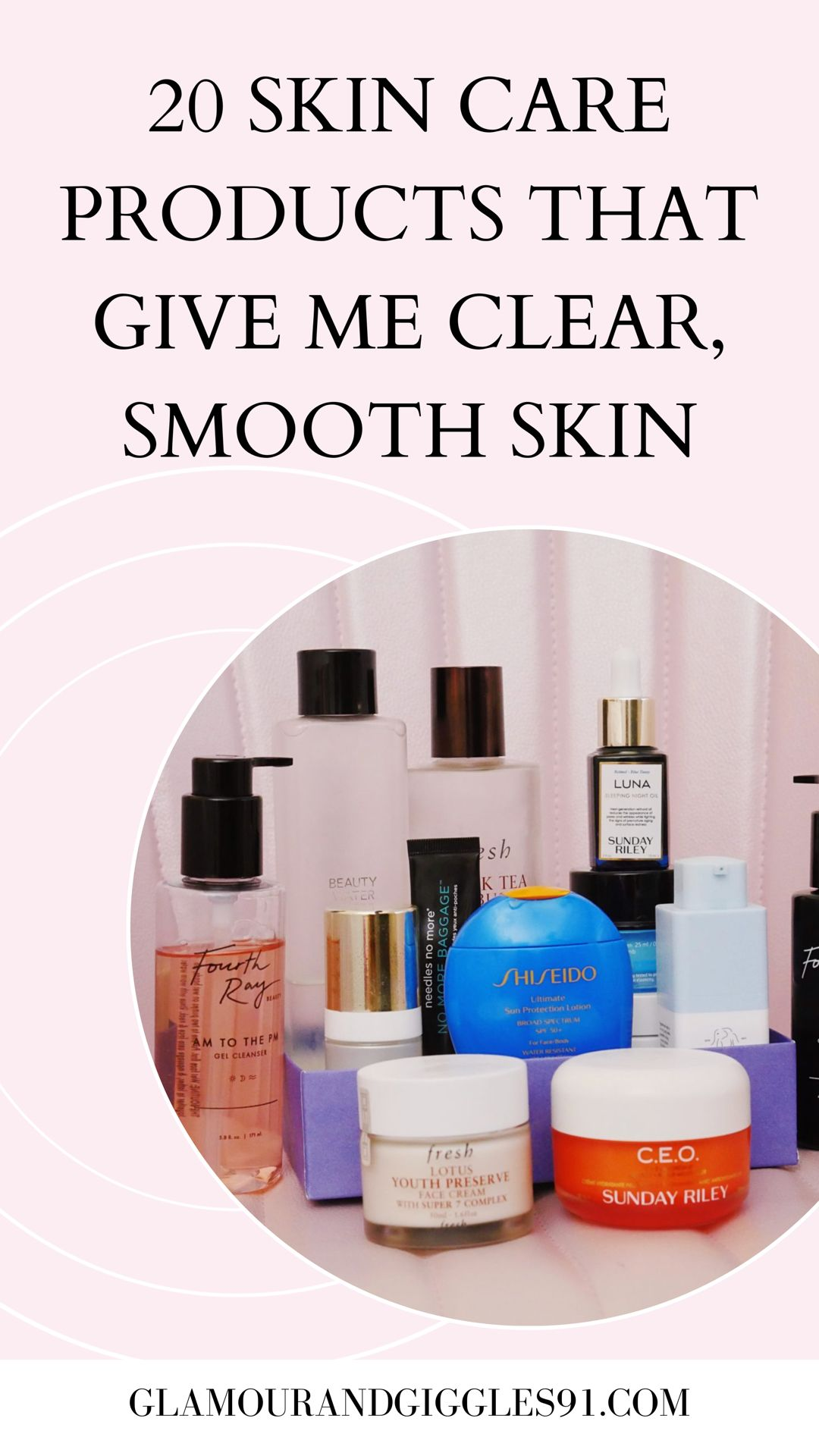 20 Skin Care Favorites Products That Gives Me Clear Smooth Skin Smooth Skin Skin Care Skin Care Routine