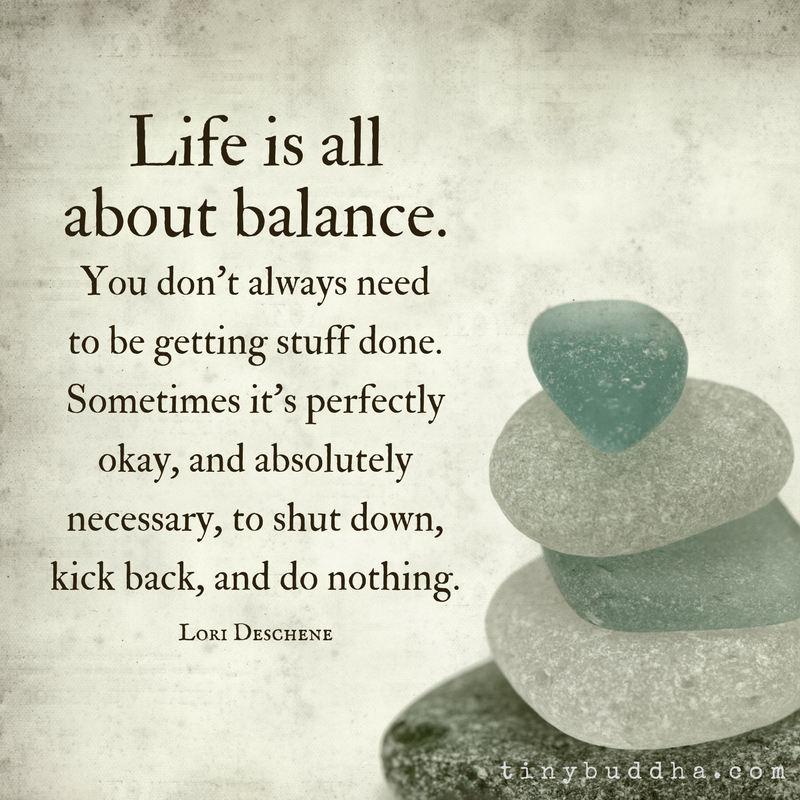 Image result for balance of life quote