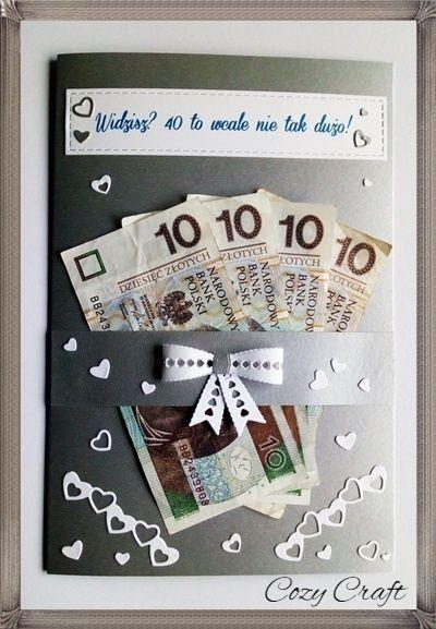 Kartka Na 40 Urodziny Dla Meza Kartkaurodzinow Cash Dla Kartka Kartkaurodzinow Meza Na Urodziny Creative Money Gifts Birthday Party Items Gifts