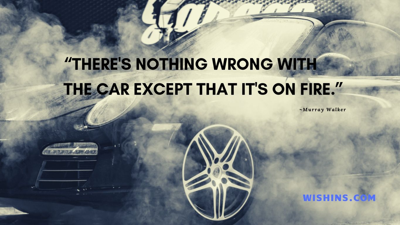 Car Quotes 2020 Riding quotes, Famous car quotes