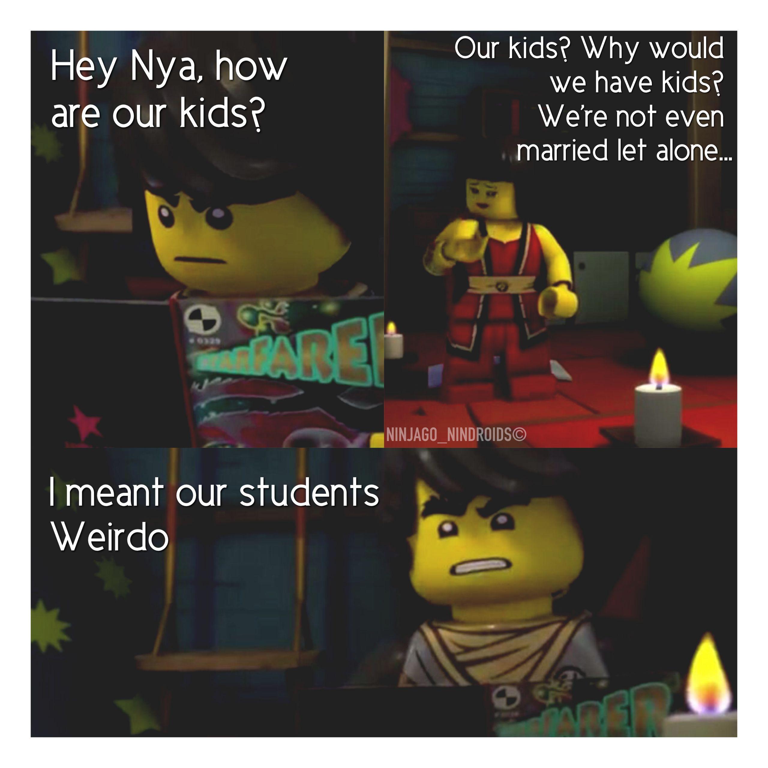 Heheheh Love That Part Ninjago Ninjago Memes Lego Ninjago Movie