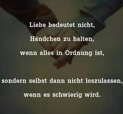 Liebe bedeutet nicht, Händchen zu halten, wenn alles in