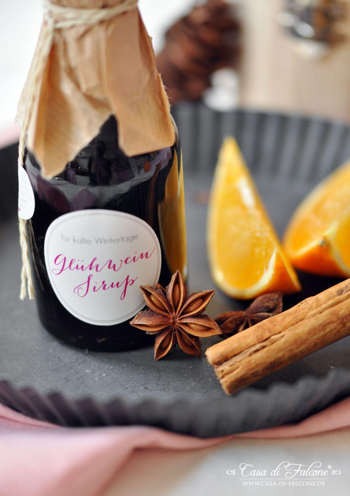 Glühweinsirup Rezept & Verpackungsidee I Geschenke aus der Küche I ...