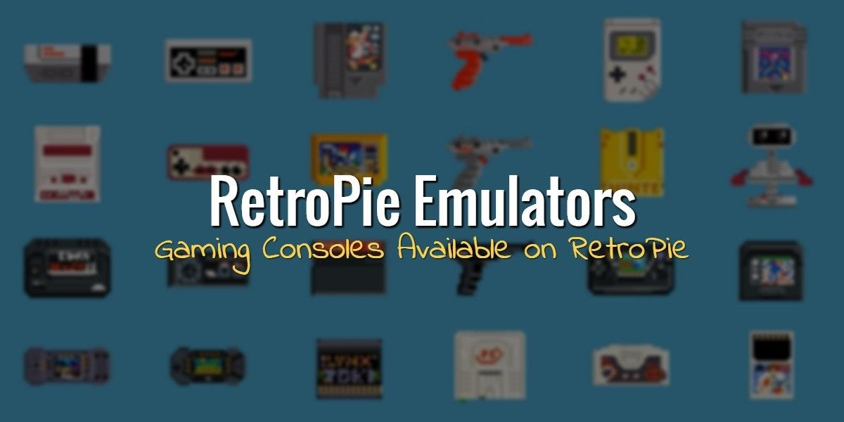 The following is a list of RetroPie emulators  RetroPie