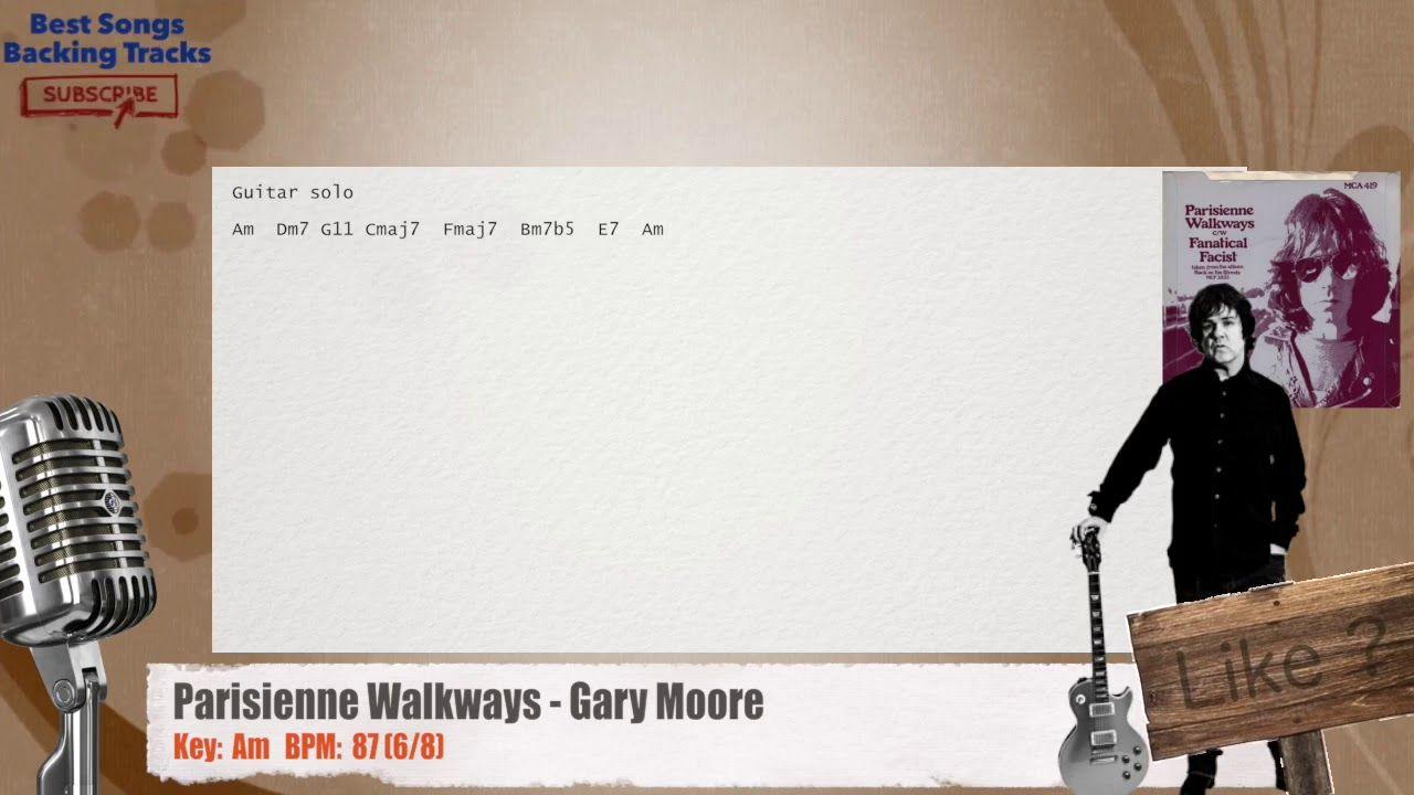 Parisienne Walkways Gary Moore Vocal Backing Track With Chords And