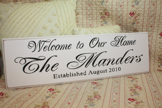 The Custom Family Welcome To Our Home Sign Est By Everydaycookies 34 00 Custom Family Signs Home Signs Custom Wedding Signs