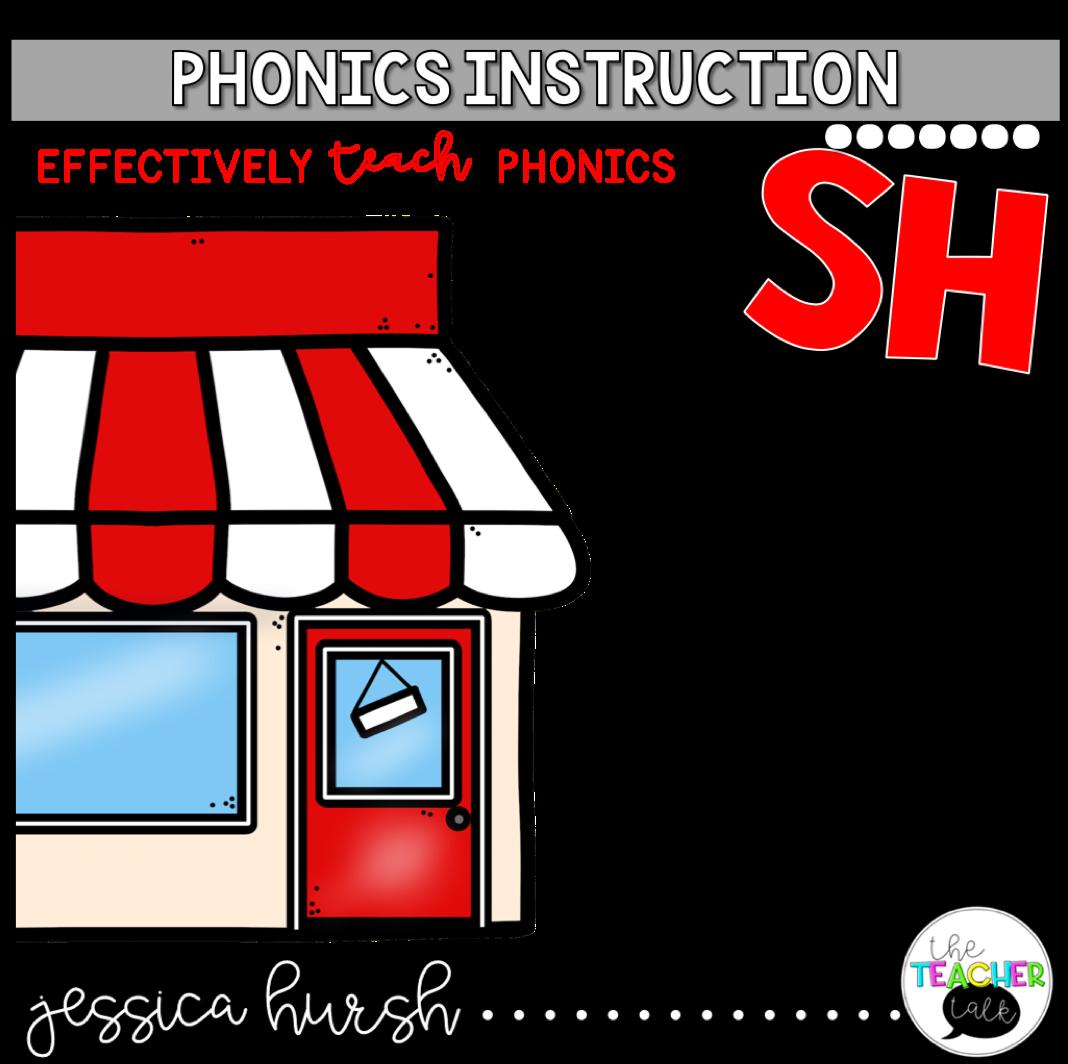 Sh Digraph Phonics Instruction