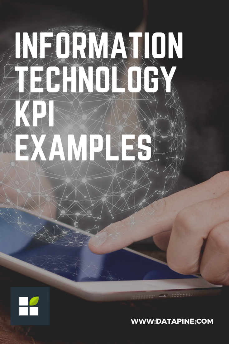 It Kpi Examples Kpi Information Technology Key Performance Indicators