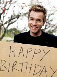 Ewan McGregor, Happy Birthday