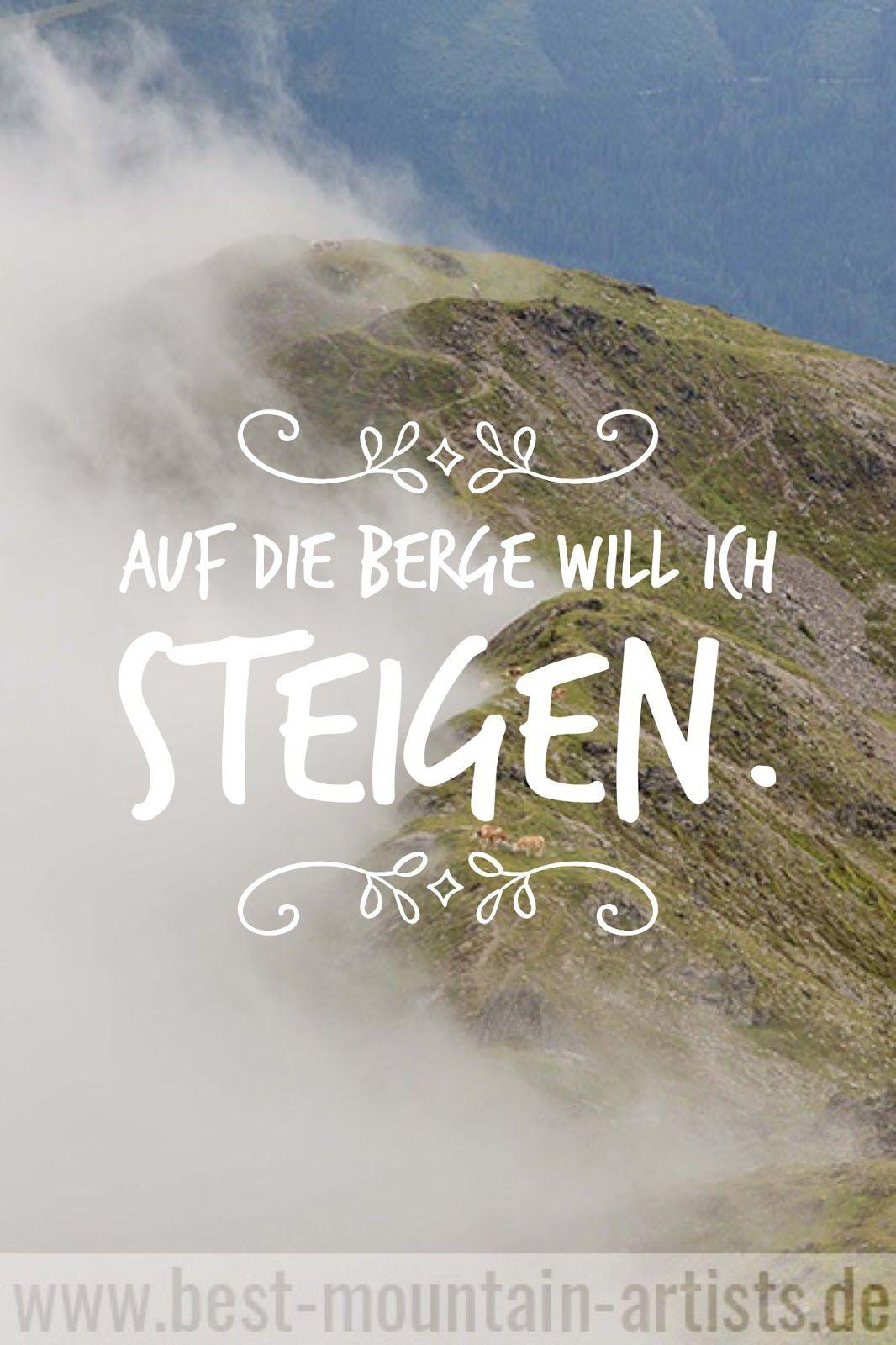 Die 100 Besten Wanderzitate Spruche Zitat Wand Berge Spruche