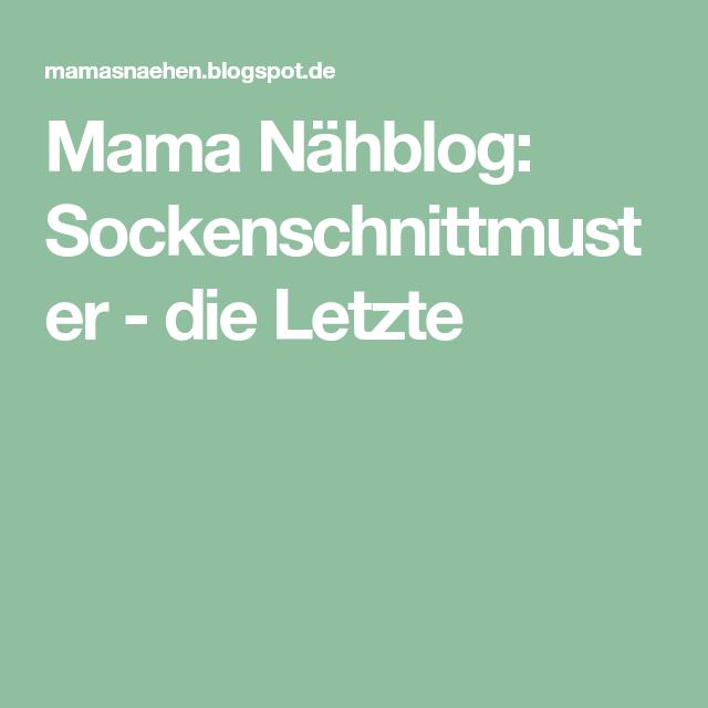 Mama Nähblog: Sockenschnittmuster - die Letzte