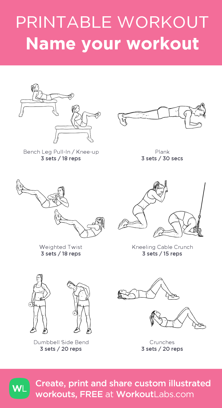 Name your workout:my custom printable workout by @WorkoutLabs #workoutlabs #customworkout