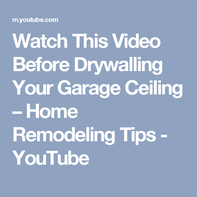 Watch This Video Before Drywalling Your Garage Ceiling  Home Adorable Youtube Bathroom Remodel Decorating Design