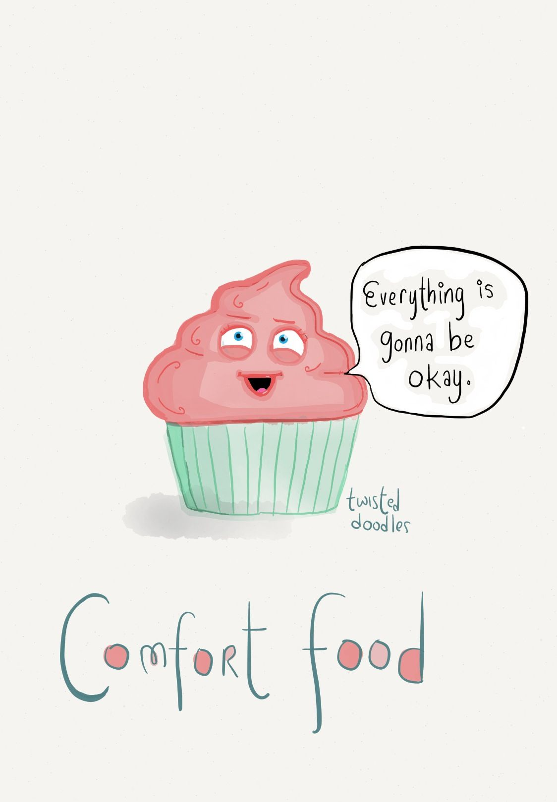 Comfort Food With Images Comfort Food Quote Laughed Until We