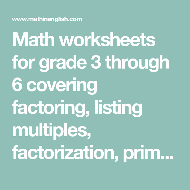 Math Worksheets For Grade 3 Through 6 Covering Factoring Listing