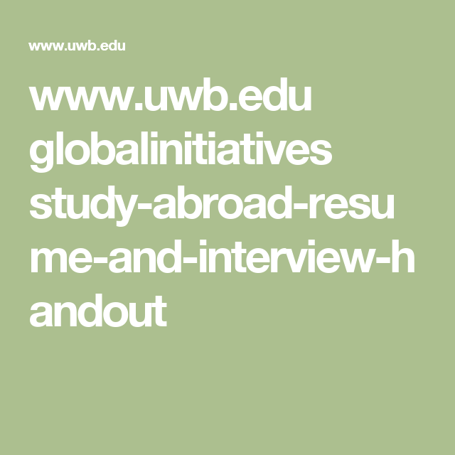 Resume Study Abroad Interesting Www.uwb.edu Globalinitiatives Studyabroadresumeandinterview .