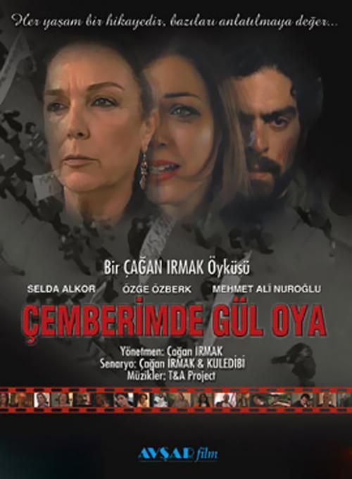 The Rose and the Thorn (Cemberimde Gul Oya)