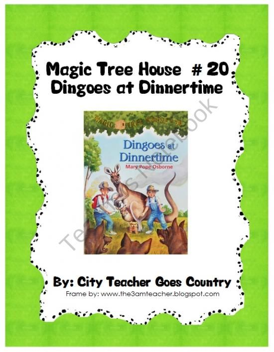 Dingoes at Dinnertime (Magic Tree House, No. 20)