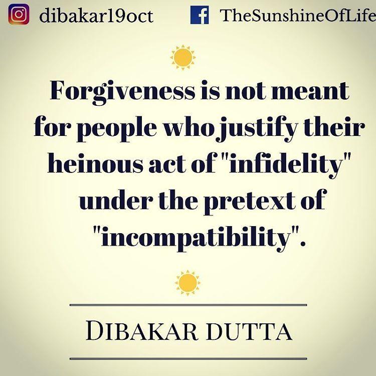 Good Instagram Post By Dibakar Dutta ❗ U2022 Apr 11, 2017 At 11:25am UTC. Forgiveness  QuotesForgive Quotes