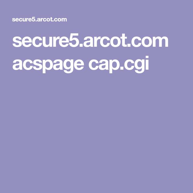 secure5 arcot com acspage cap cgi | iphone | Cap, Iphone, Cgi