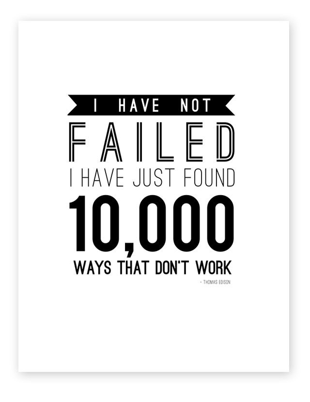 Failure And A Free Printable All For The Boys Quotable Quotes Thomas Edison Quotes Inspirational Words
