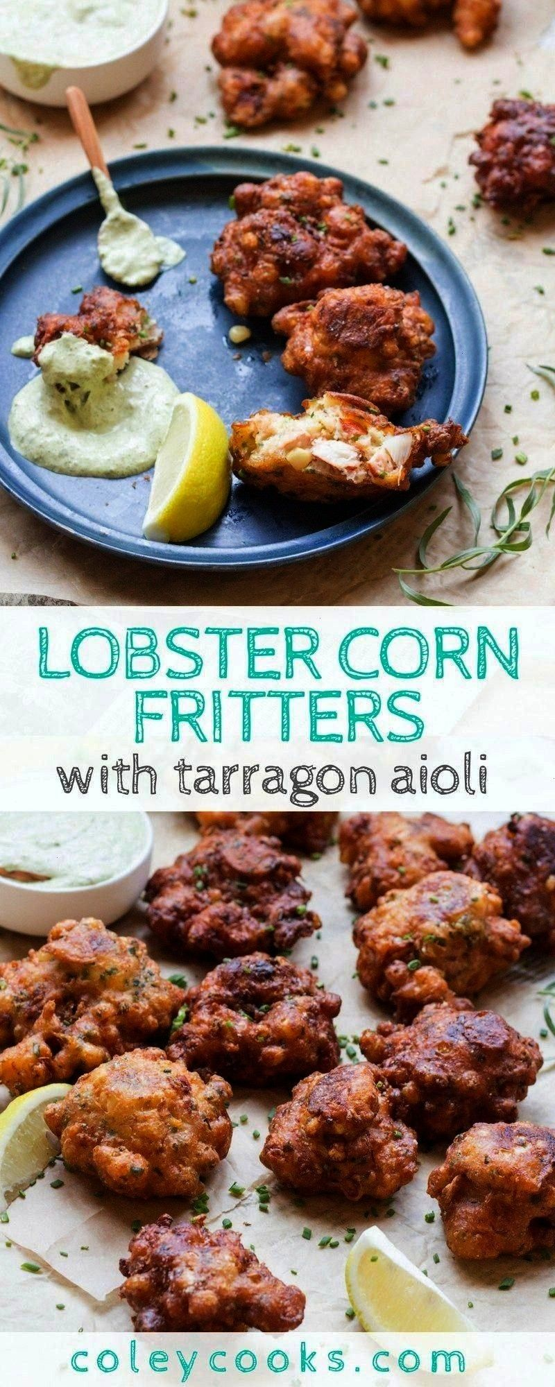 FRITTERS with TARRAGON AIOLI  This easy lobster recipe is the best summer appetizer ever Lightly fried with big chunks of lobster and fresh sweet corn  LOBSTER CORN FRITT...