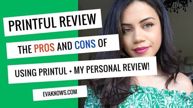 PRINTFUL Review - Pros and Cons | My Experience Using Printful for 7