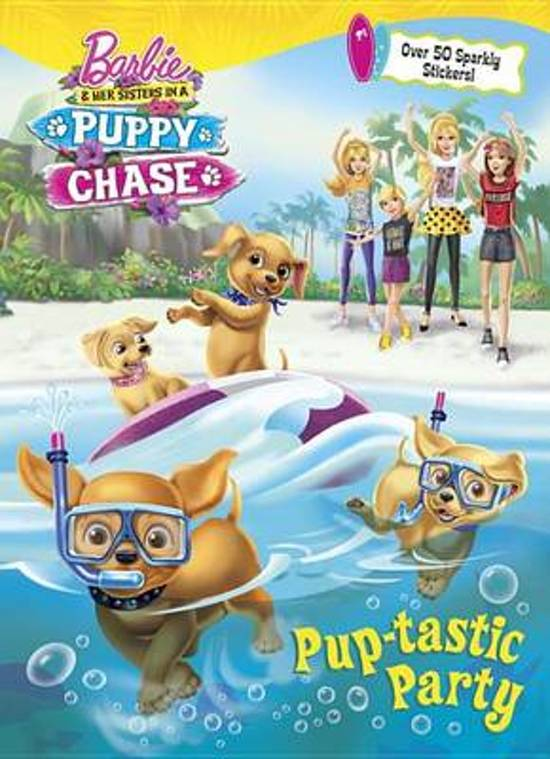 Pup Tastic Party Barbie Her Sisters In A Puppy Chase Barbie And Her Sisters Barbie Books Barbie Movies