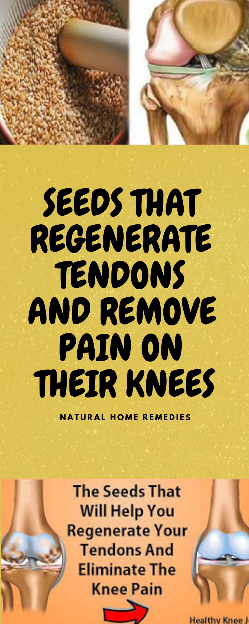 SEEDS THAT REGENERATE TENDONS AND REMOVE PAIN ON THEIR KNEES  #naturalcures