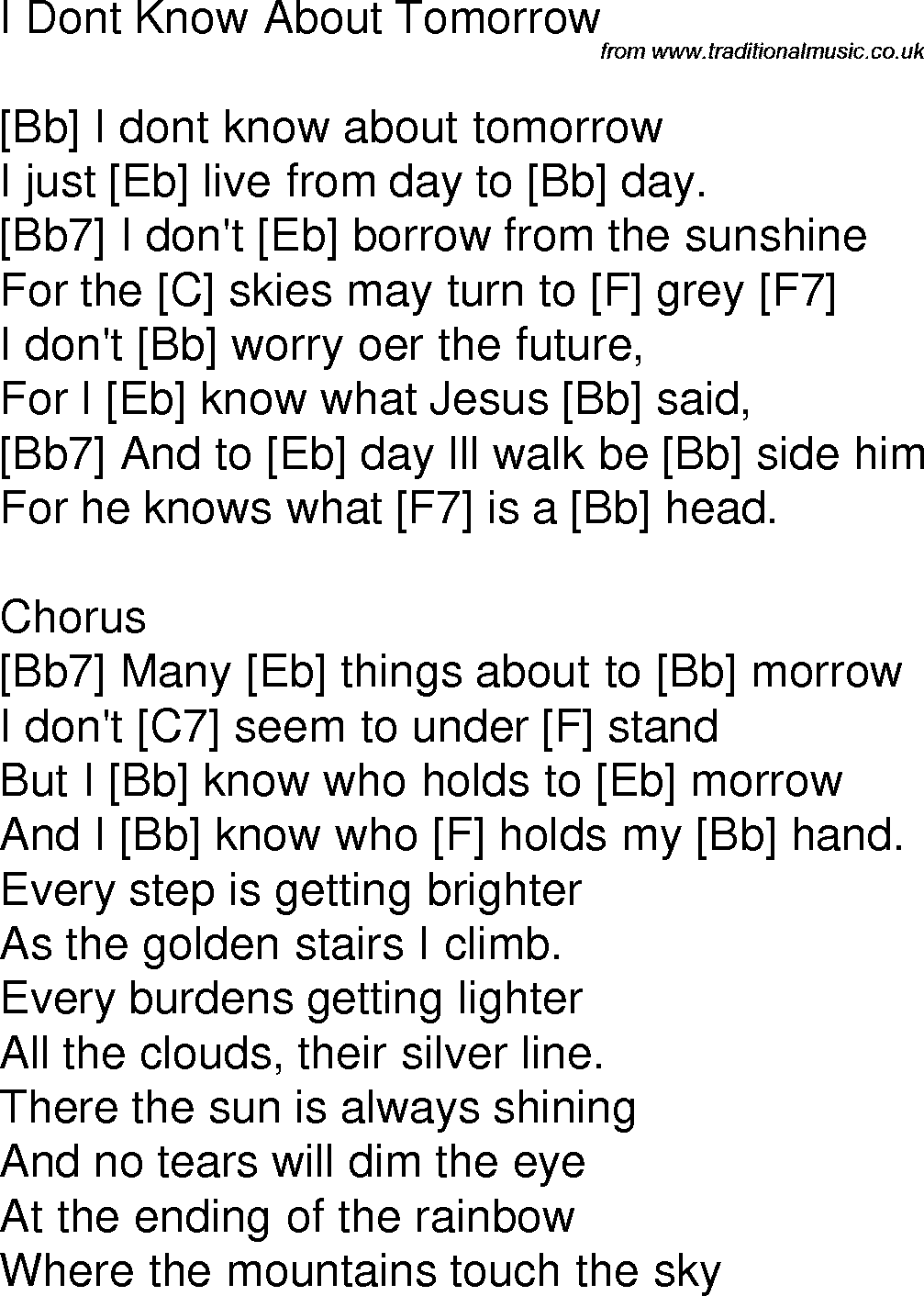 Old Time Song Lyrics With Chords For I Dont Know About Tomorrow Bb