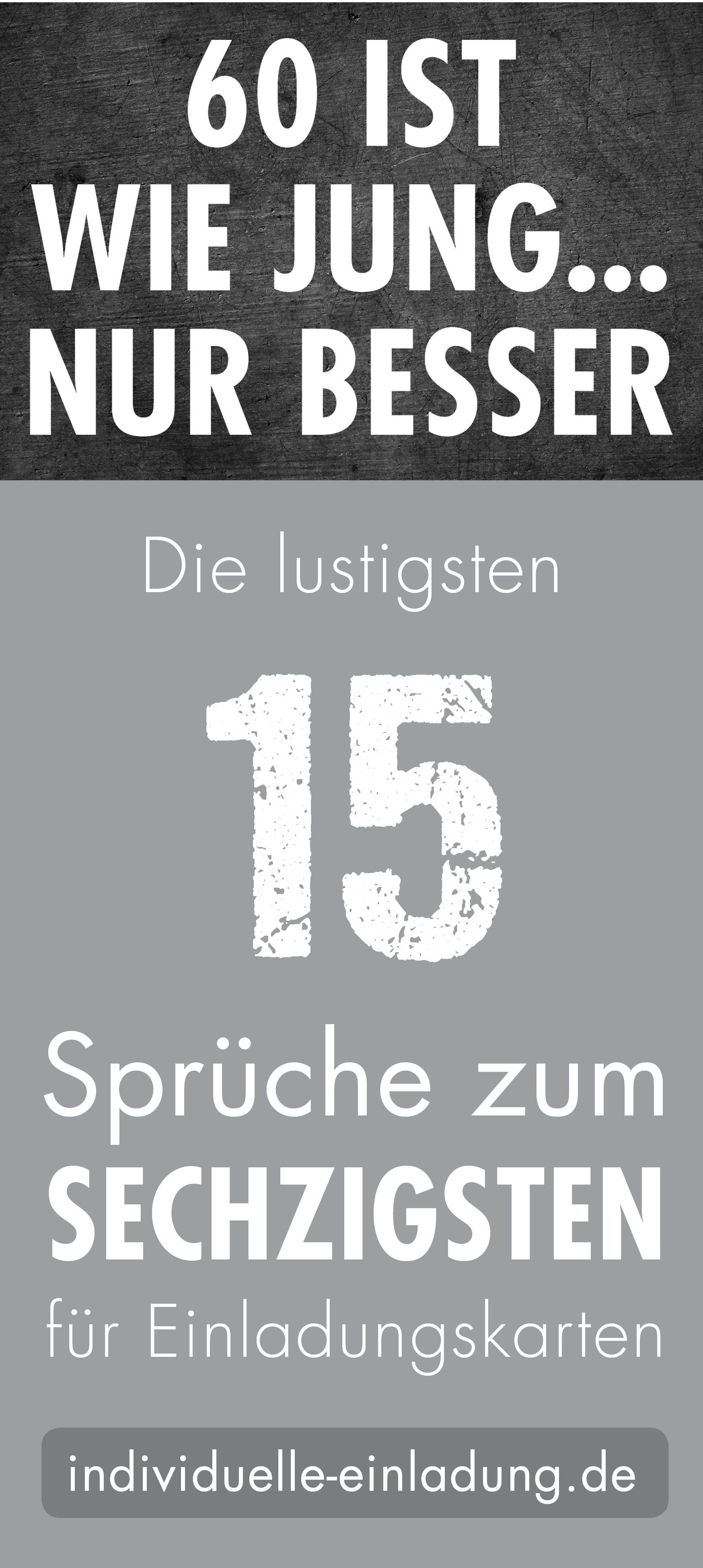 Lustige Spruche Und Zitate Zum 60 Geburtstag Spruch 60 Geburtstag Lustig 60 Geburtstag Spruch Lustige Spruche
