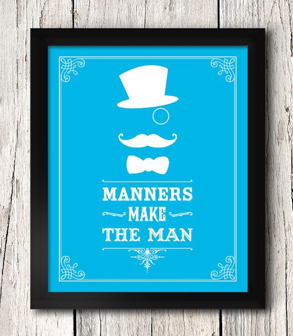Manners Make The Man / Mustache Art / Typography Art / 8x10 Inch / Home  Decor / Inspirational Quotes / Nursery Art
