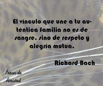 Frases Filosoficas Sobre La Familia De Richard Bach Frases