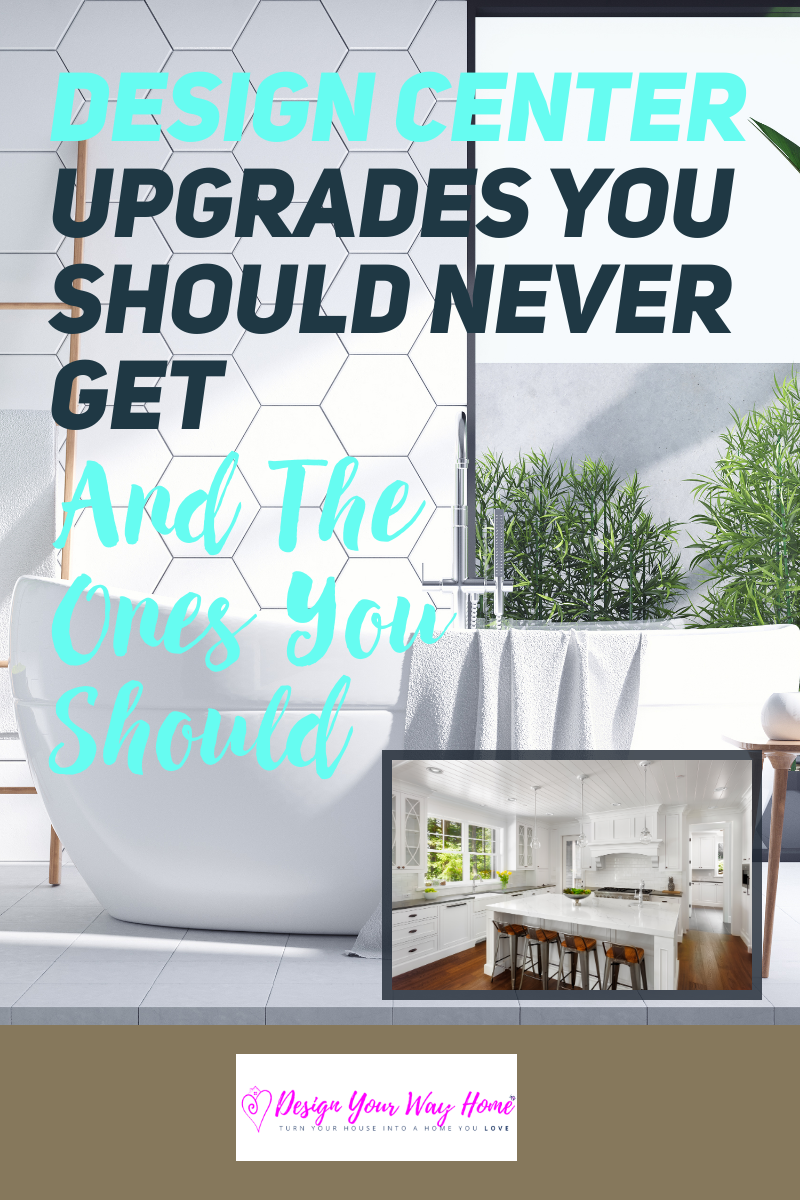 Design Center Upgrades You Should Never Get And The Ones You Should Home Building Tips Building A New Home Building A House Checklist