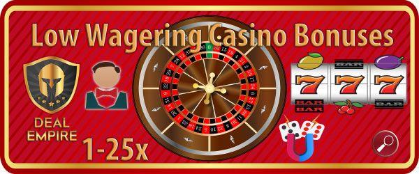 Casino Bonus Low Wagering