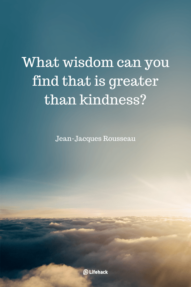 27 Kindness Quotes To Warm Your Heart Quotes Kindness Quotes