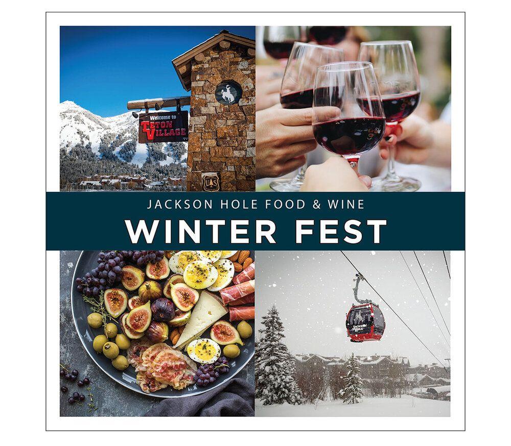 Winter Fest Jackson Hole Food Wine In 2020 Wine Recipes Bourbon Tasting Wine Dinner