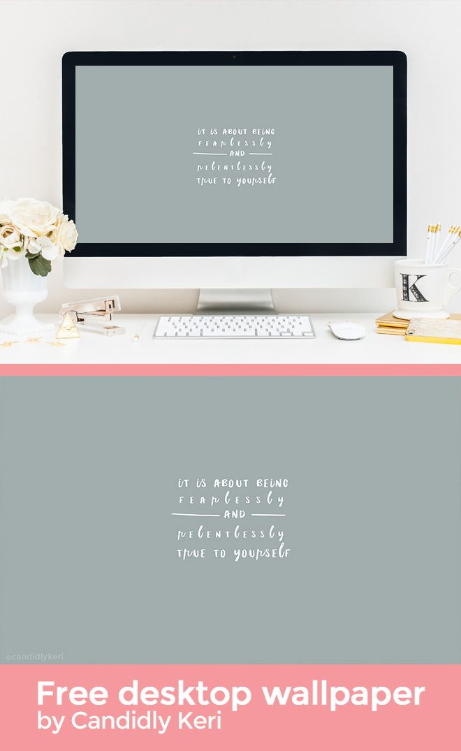 It Is About Being Fearlessly And Relentlessly True To Yourself Quote  Wallpaper You Can Download For
