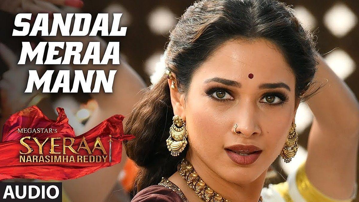 Sandal Mera Mann Lyrics Sye Raa In 2020 With Images Bollywood Songs Songs Love Songs Lyrics