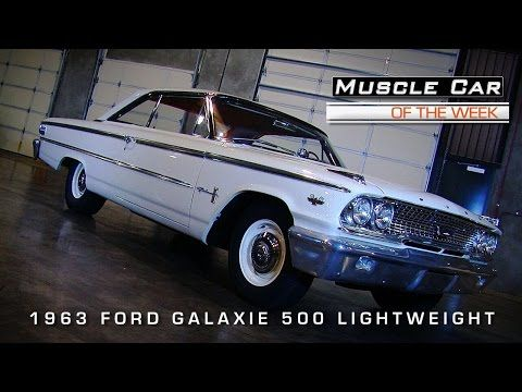 Muscle Car Of The Week Video 61 1963 Ford Galaxie 500 Lightweight Youtube Galaxie 500 Ford Galaxie Galaxie