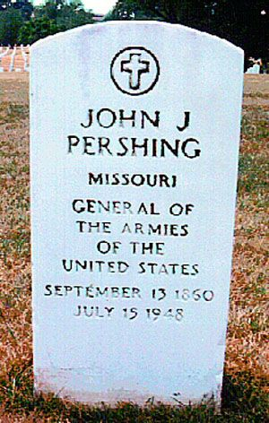 Gen John Joseph Black Jack Pershing General Of The Armies Of The United States Famous Tombstones Famous Graves Pershing