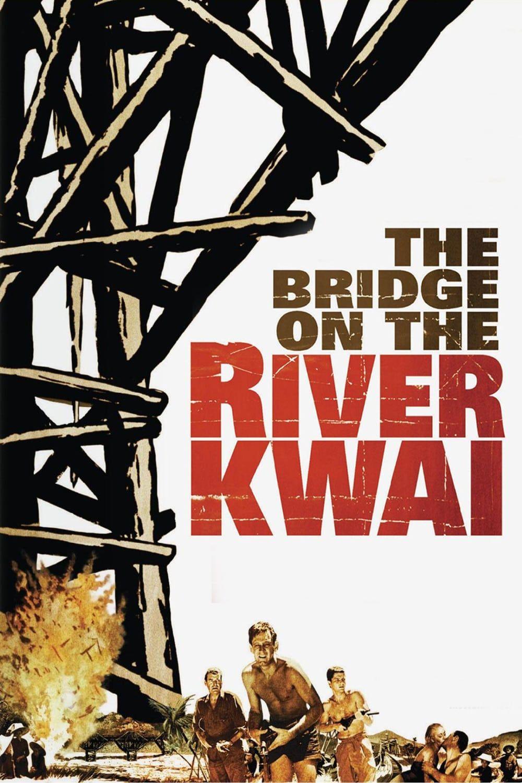 The Bridge On The River Kwai Movie Poster Poster Bestposter Fullhd Fullmovie Hdvix Movie720pth Streaming Movies Streaming Movies Online War Movies