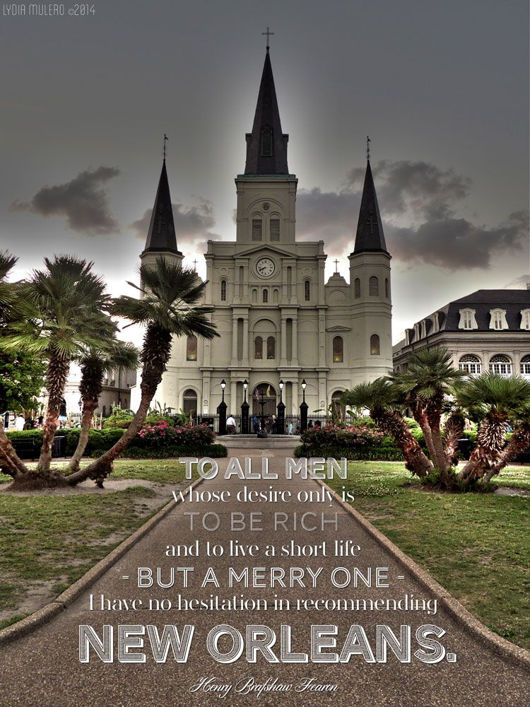 A beautiful New Orleans quote. LOVE this!   New orleans ...