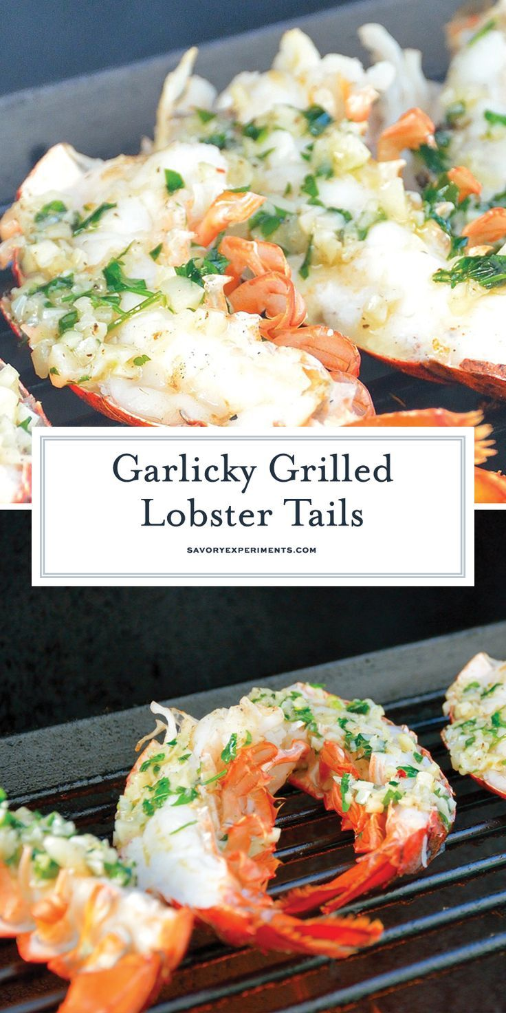 This Grilled Lobster Tail recipe is quick and amazing! It will fulfill your seafood desires and leave you wanting more!! #lobsterrecipes #howtomakelobster #grilledlobstertails www.savoryexperiments.com #lobstertail