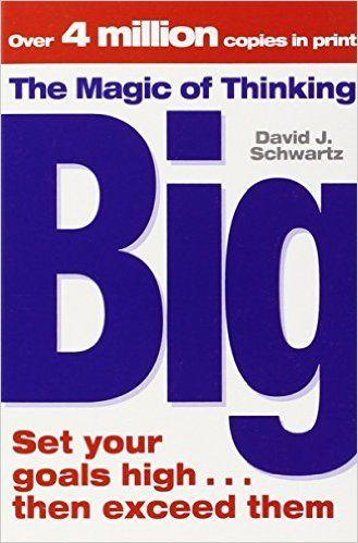 The Magic Of Thinking Big: Amazon.de: David J Schwartz: Fremdsprachige Bücher