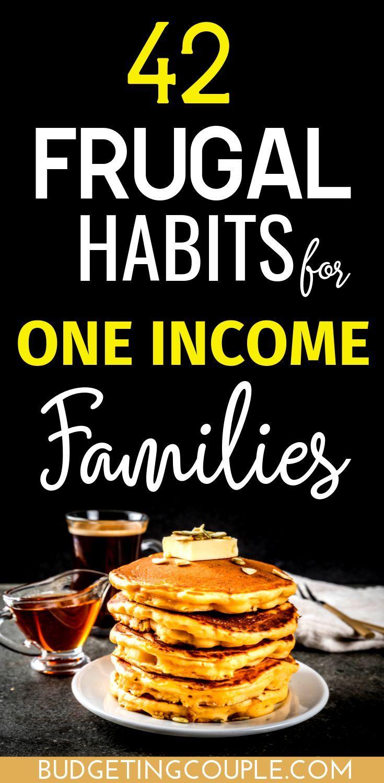 So leben Sie sparsam mit einem Einkommen (oder 2): 40 einfache Tipps