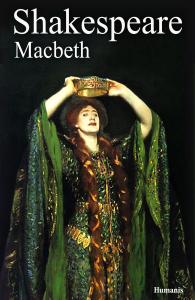 Macbeth - william shakespeare - Editions Humanis (Inconnu)