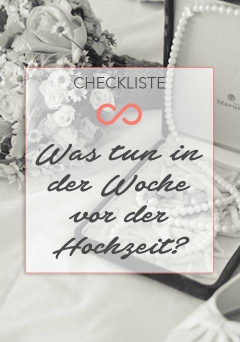 In der Woche vor der Hochzeit gibt es oft noch einiges zu erledigen. Wir haben die ultimative Checkliste. #hochzeit #wedding #heirat #heiraten #checkliste #checklist #weddings #planung